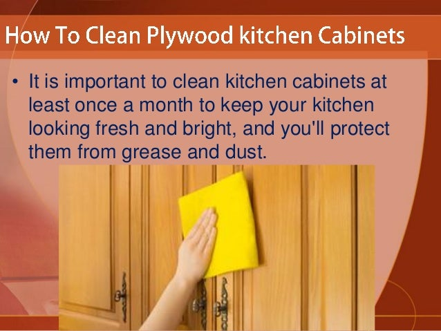 how to clean greasy kitchen cabinets how to clean plywood kitchen cabinets 16869