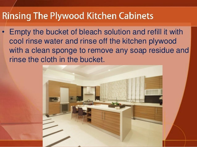 How to clean plywood kitchen cabinets for Best cleaning solution for kitchen cabinets