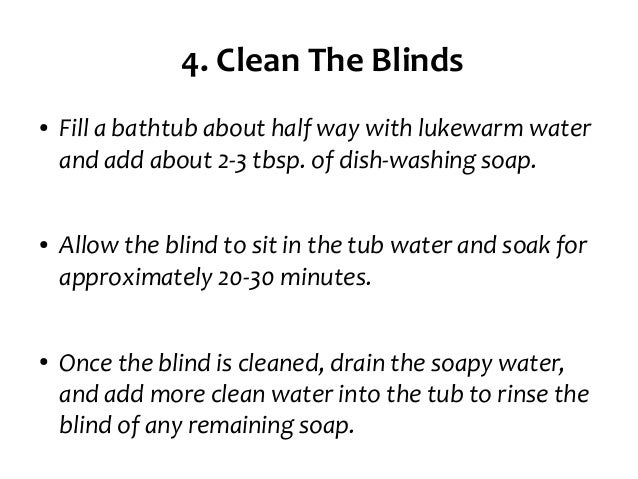 6. 4. Clean The Blinds ○ Fill A Bathtub ...