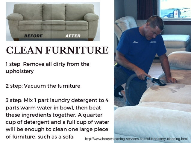 CLEAN FURNITURE ...