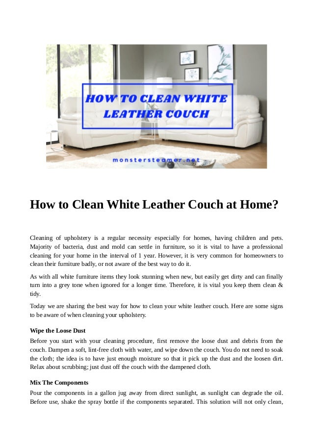Magnificent How To Clean White Leather Couch At Home Andrewgaddart Wooden Chair Designs For Living Room Andrewgaddartcom