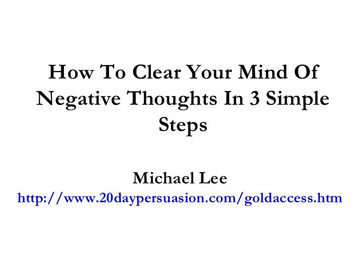 how to have clear thoughts