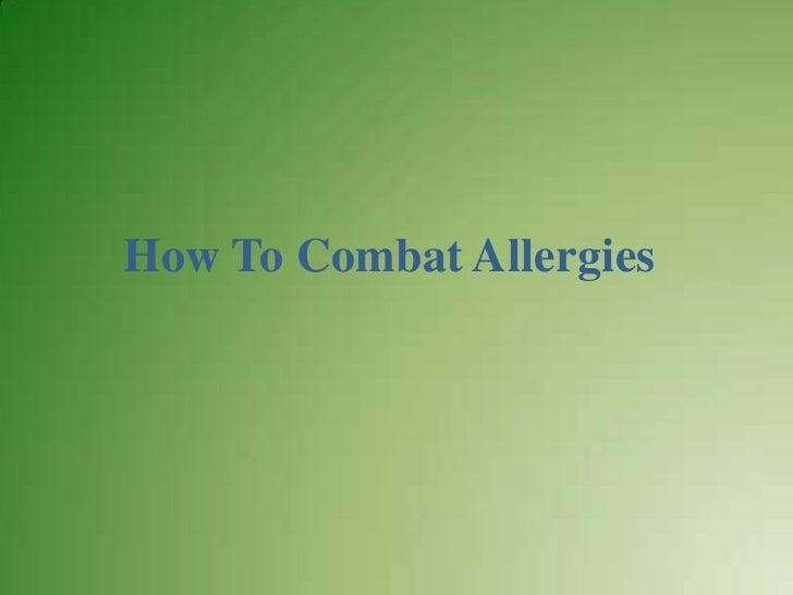 How To Combat Allergies