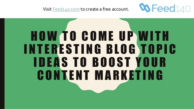 blog content marketing topic ideas