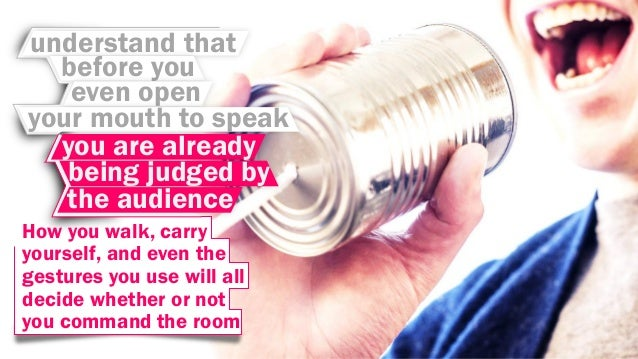 How to Command a Room during your Presentation? Slide 3