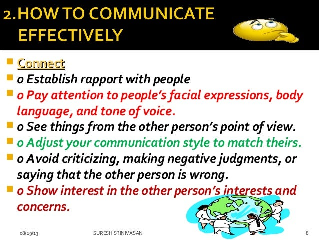 how to communicate effectively Communicating effectively during conflict by lynne eisaguirre april 2008 lynne  eisaguirre i'm not arguing i'm just talking to myself nicholas eisaguirre.