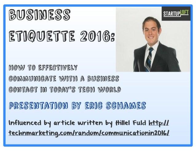 Business Etiquette for Entrepreneurs 2016 - Eric Schames @ StartupLoft