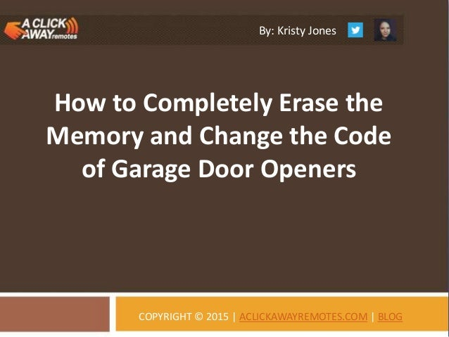 How To Completely Erase The Memory And Change The Code Of Garage Do