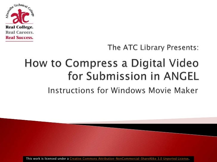 How to compress a digital video for submission