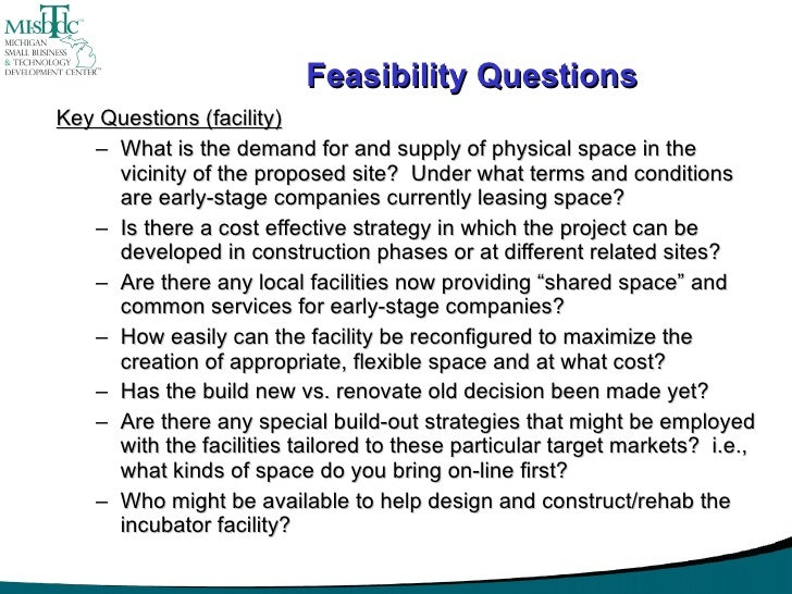 project feasibility The purpose of a feasibility study is to analyze a business proposal to determine if the project is viable and if it should be followed through with determining if a business is feasible prior to.