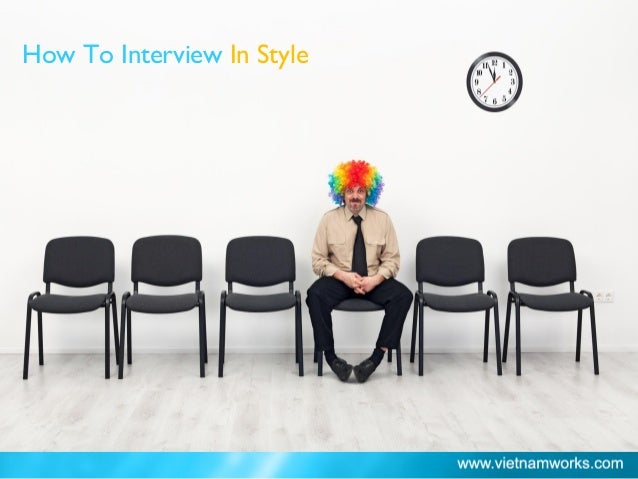 How To Interview In Style