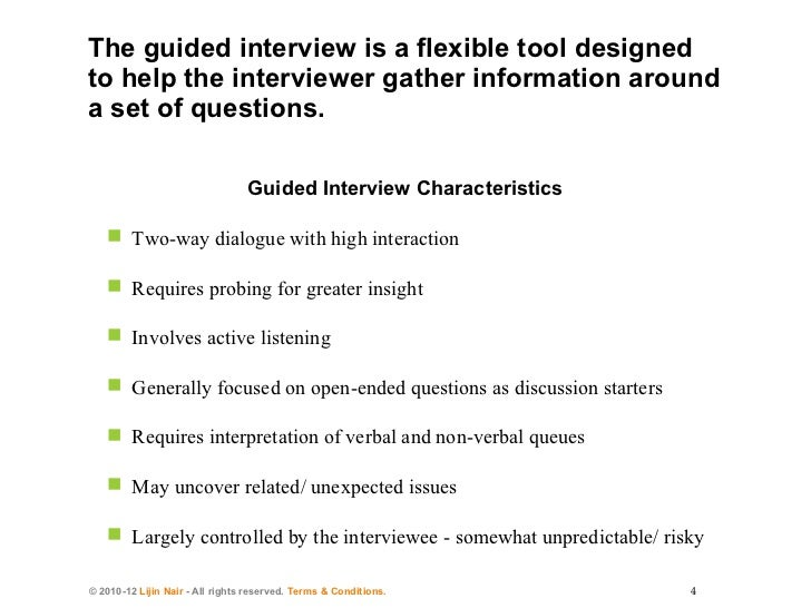 OverviewPlanning And Positioning The InterviewConducting The  InterviewSynthesizing The InterviewAppendix; 4. OverviewThe Guided Interview  ...