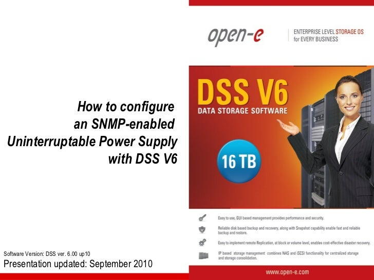 How to configure            an SNMP-enabled Uninterruptable Power Supply                  with DSS V6Software Version: DSS...