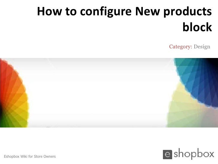 How to configure New products                                           block                                        Categ...
