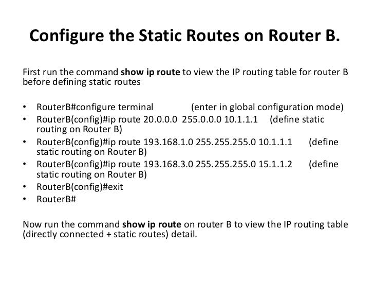 How to configure static routes on cisco routers configure the static routes on router greentooth
