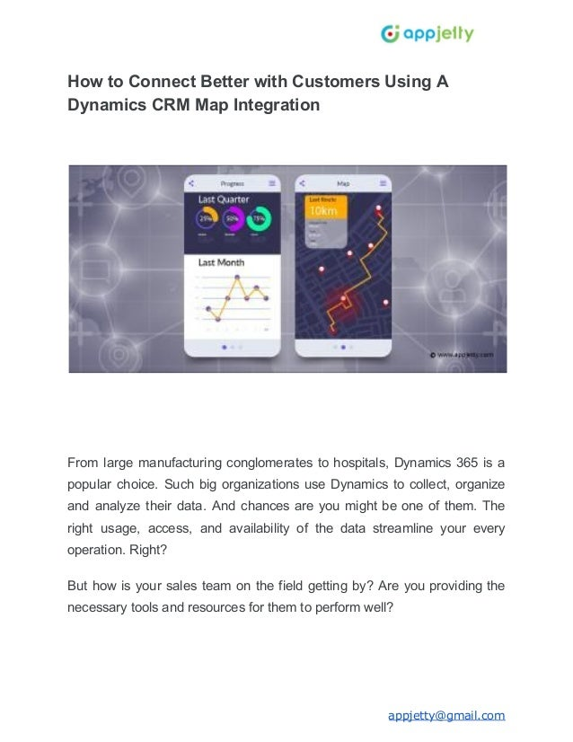 How to Connect Better with Customers Using A Dynamics CRM Map Integration From large manufacturing conglomerates to hospit...