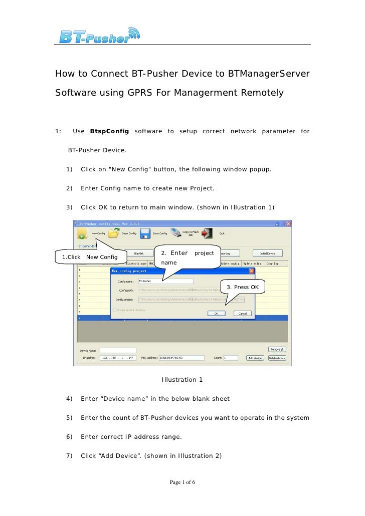 How to Connect BT-Pusher Device to BTManagerServer  Software using GPRS For Managerment Remotely    1:    Use BtspConfig s...