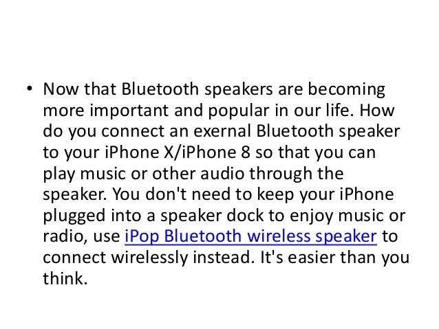 How to Connect iPhone X/iPhone 8 to Bluetooth Speaker