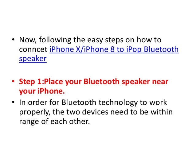 How To Connect Iphone X Iphone 8 To Bluetooth Speaker