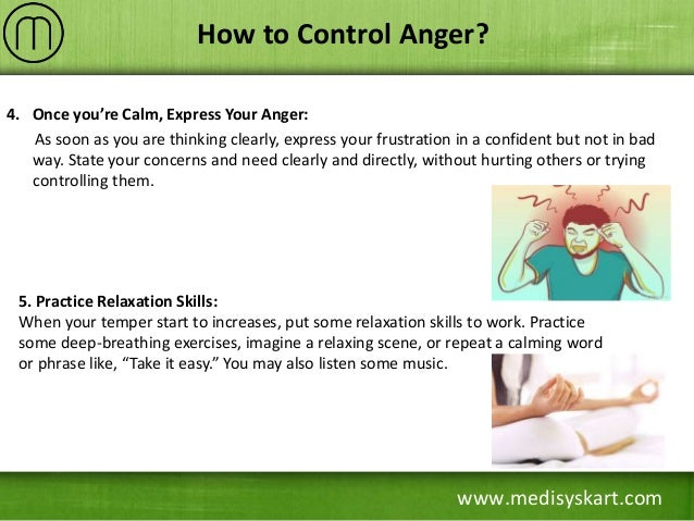 how to control anger Mismanaged anger can be unhealthy when anger is too intense or out of control, and overly aggressive, it can lead to poor decision making and problem solving.
