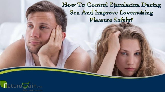 How To Control Ejaculation During Sex 52