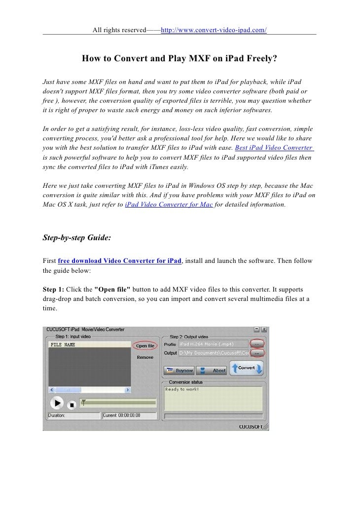 All rights reserved——http://www.convert-video-ipad.com/              How to Convert and Play MXF on iPad Freely?Just have ...