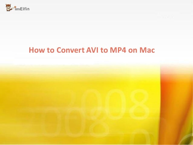 How to Convert AVI to MP4 on Mac