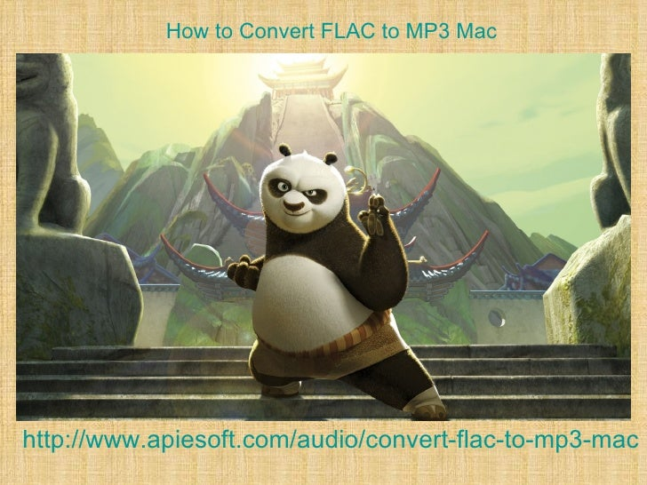 How to Convert FLAC to MP3 Machttp://www.apiesoft.com/audio/convert-flac-to-mp3-mac.h