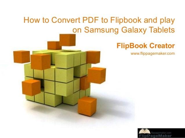 How to Convert PDF to Flipbook and play on Samsung Galaxy Tablets FlipBook Creator www.flippagemaker.com