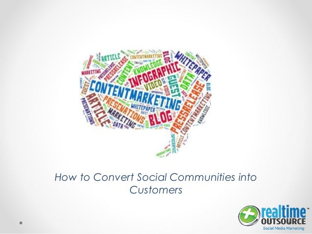 How to Convert Social Communities into Customers