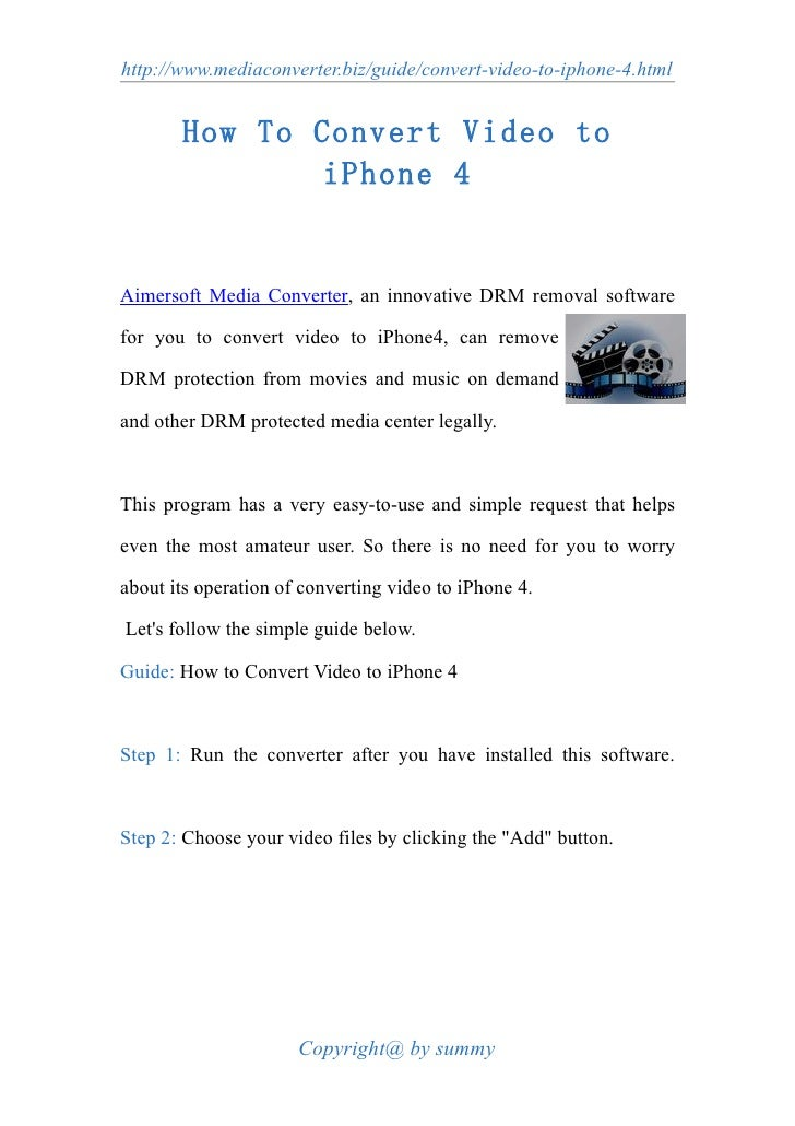 http://www.mediaconverter.biz/guide/convert-video-to-iphone-4.html          How To Convert Video to                iPhone ...