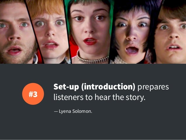 Set-up (introduction) prepares listeners to hear the story. — Lyena Solomon. #3