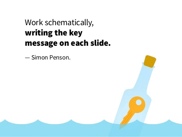 Work schematically, writing the key on