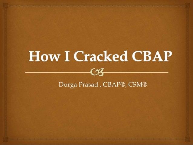 How I cracked CBAP - Don't Miss Last 5 Slides