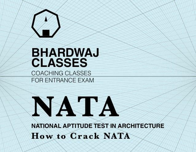 BHARDWAJCLASSESNATIONAL APTITUDE TEST IN ARCHITECTUREHow to Crack NATANATACOACHING CLASSESFOR ENTRANCE EXAM