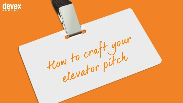 How to craft your elevator pitch