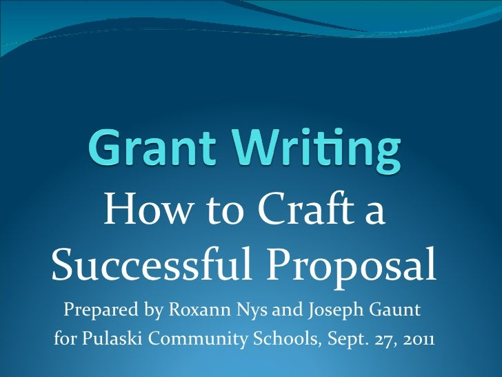 How To Craft A Successful Grant Proposal