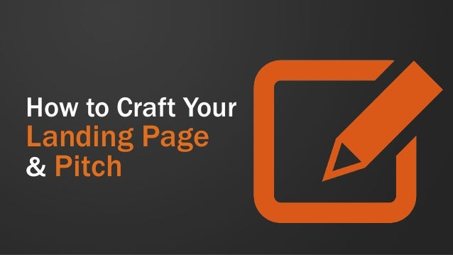 How to Craft Your Landing Page & Pitch