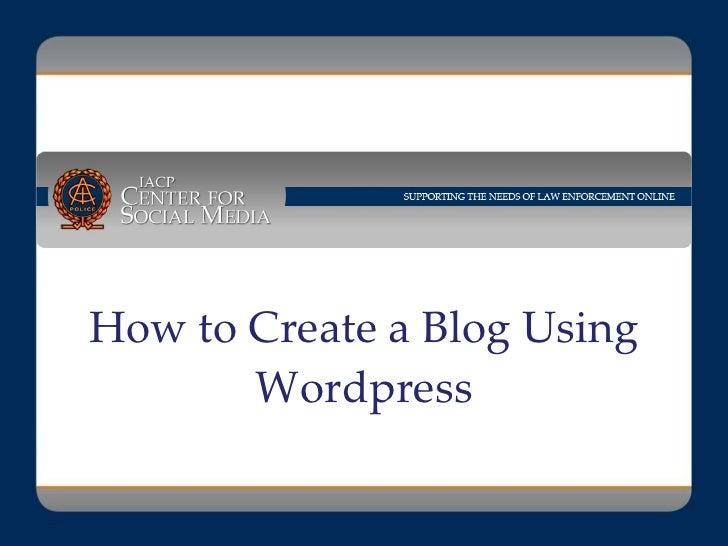 How to Create a Blog Using Wordpress