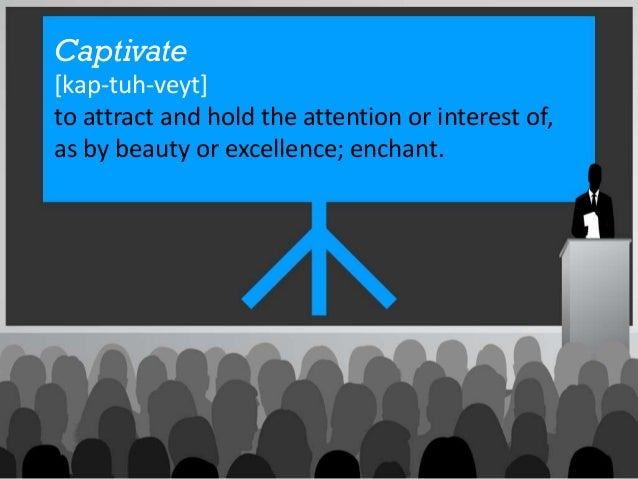 Captivate[kap-tuh-veyt]to attract and hold the attention or interest of,as by beauty or excellence; enchant.