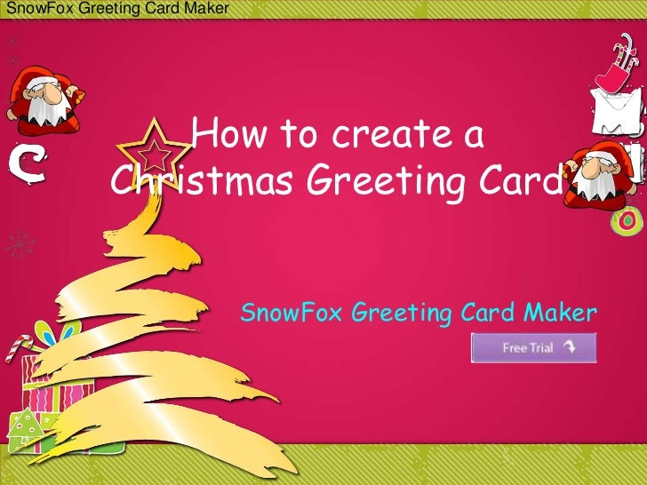 SnowFox Greeting Card Maker                How to create a            Christmas Greeting Card                             ...