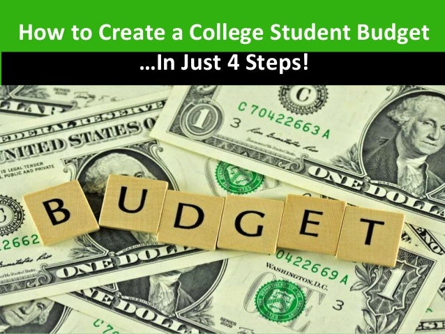 How To Create A College Student Budget In Just  Steps