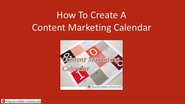 How To Create A Content Marketing Calendar