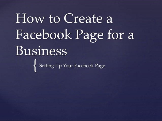 How to Create a  Facebook Page for a  Business  {  Setting Up Your Facebook Page