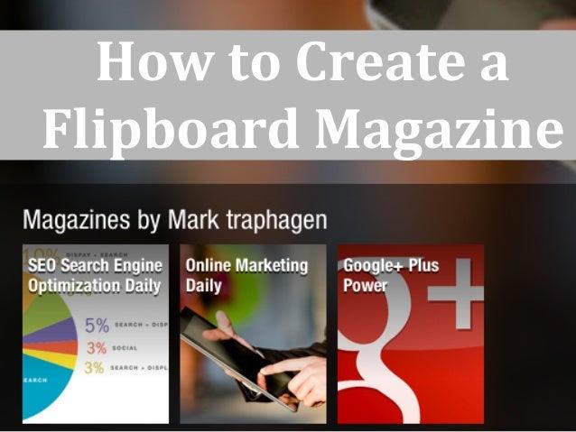 How to Create a Flipboard Magazine