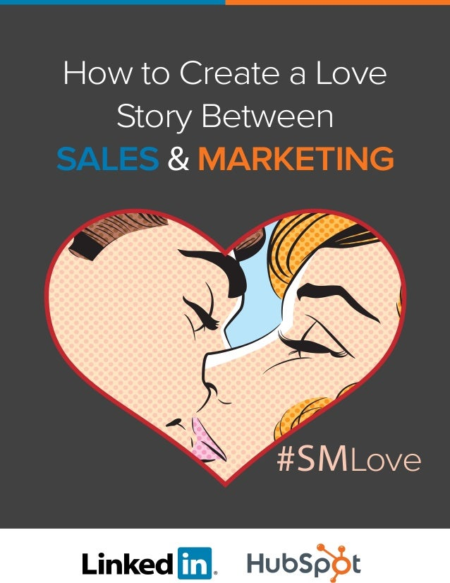 How to Create a Love Story Between SALES & MARKETING  #SMLove