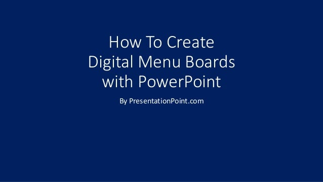 how to create digital signage with powerpoint
