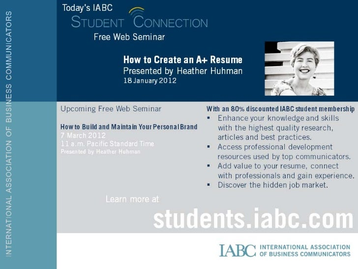 Today'sIABC         Free Web         Seminar                 How to Create an A+                 Resume                 Pr...