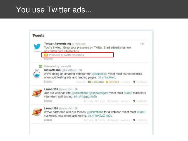 You use Twitter ads...
