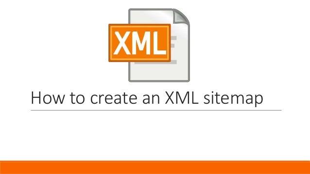 How To Create An XML Sitemap